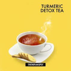 Recipe For Detox Tea To Help With Dermatitis by 10 Best Tips Using Turmeric Turmeric Turmeric
