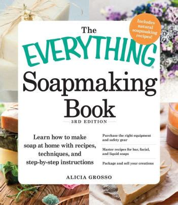 Pdf Everything Soapmaking Book Step Step the everything soapmaking book learn how to make soap at
