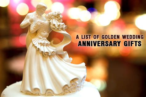 A list of golden wedding anniversary gifts   Unusual Gifts