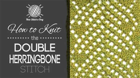 double zig zag pattern how to knit herringbone and the double on pinterest