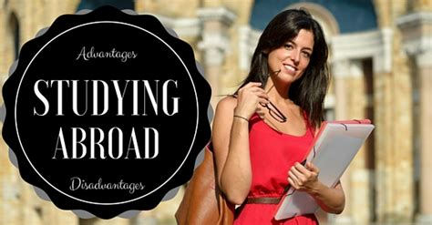Advantages Of Studying Mba by Top 22 Advantages Disadvantages Of Studying Abroad