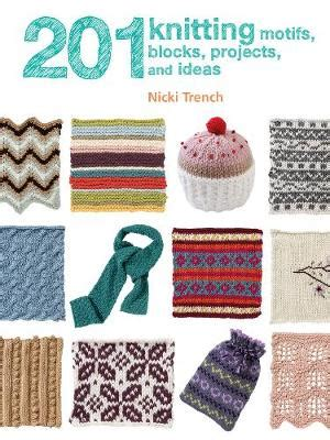201 crochet motifs blocks projects and ideas books sewing machine basics by bolsover waterstones