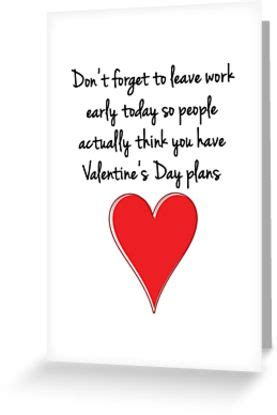 dont forget valentines day quot don t forget to leave work early today so actually