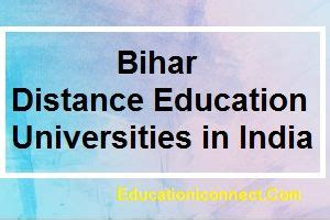 Mba Courses Distance Education Universities In Tamilnadu by Bihar Distance Education Universities In India 2018 19