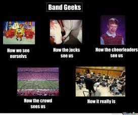 Band Geek Meme - band geeks by roxas 4 2 0 meme center