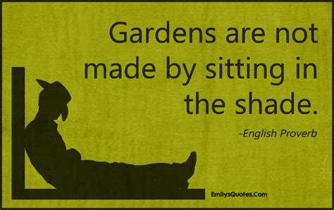 in the shade books gardens are not made by sitting in the shade popular