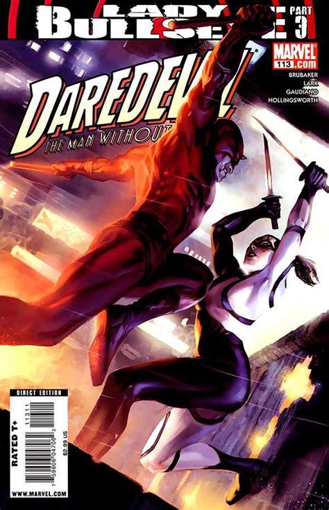 daredevil by ed brubaker saga sler 2008 comic books daredevil 113 lady bullseye part three issue