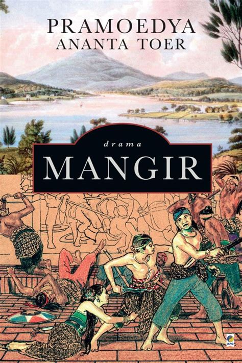 Mangir By Pramoedya Ananta Toer buku mangir pramoedya ananta toer book corner