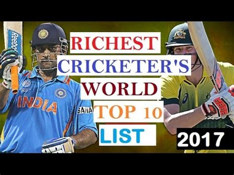 द न य क श र ष 10 सबस अम र क र क टर 2017 top 10 richest cricket players of the world