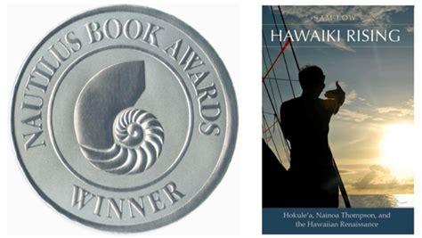 hawaiki rising h k le a nainoa thompson and the hawaiian renaissance books hawaiki rising wins nautilus award