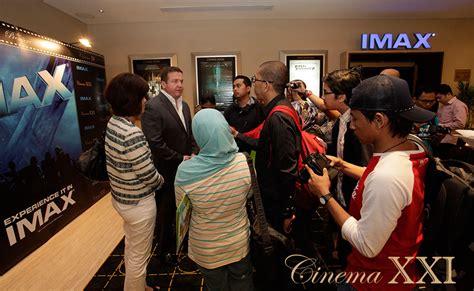 cinema 21 kamis resmi hadir di bekasi cinema 21 dan imax terus cinema 21