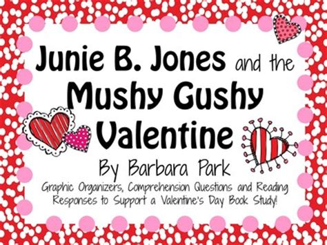 junie b jones valentines junie b jones and the mushy gushy by barbara