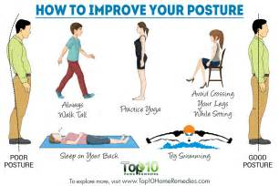 ways to get better posture how to improve your posture top 10 home remedies