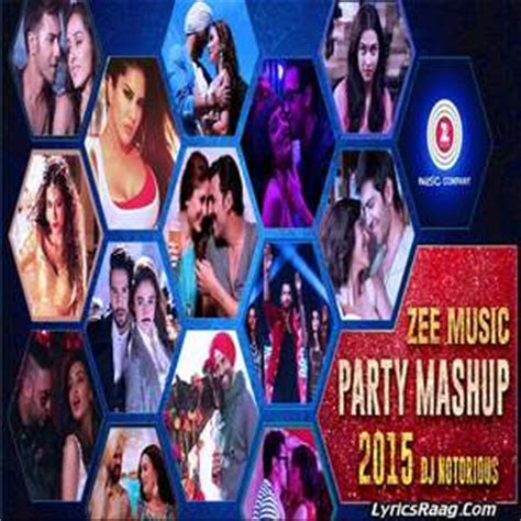 lyrics of mashup 2015 by dj notorious lyrics of mashup 2015 by dj notorious 28 images singh