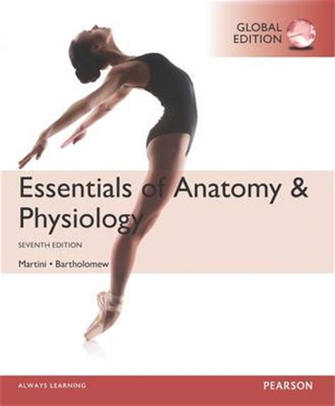 essentials of human anatomy physiology plus mastering a p with pearson etext access card package 12th edition essentials of human anatomy and physiology global edition