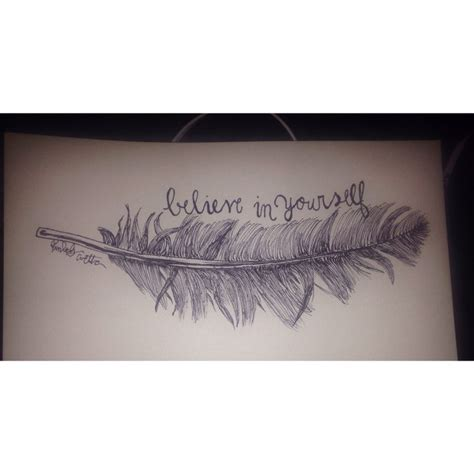 believe in yourself quote feather tattoo design idea by