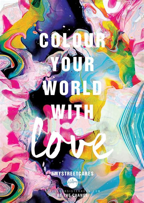 Colour Your World Color Your World Quotes Quotesgram