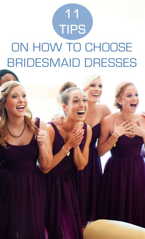 8 Tips How To Choose 11 Tips On How To Choose Bridesmaid Dresses