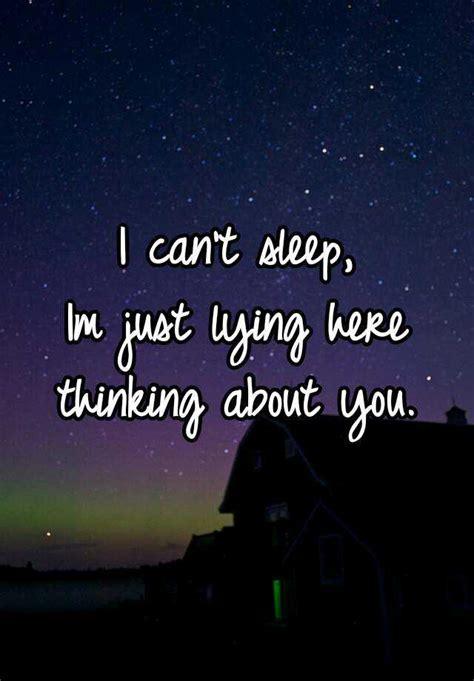 sleep im  lying  thinking