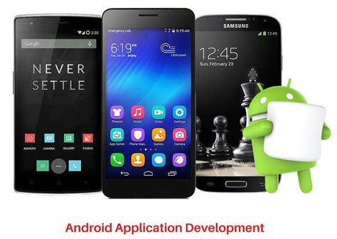 android application development android application development in android 6 0 marshmallow mobile application