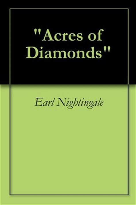 acres of diamonds books acres of diamonds by earl nightingale reviews