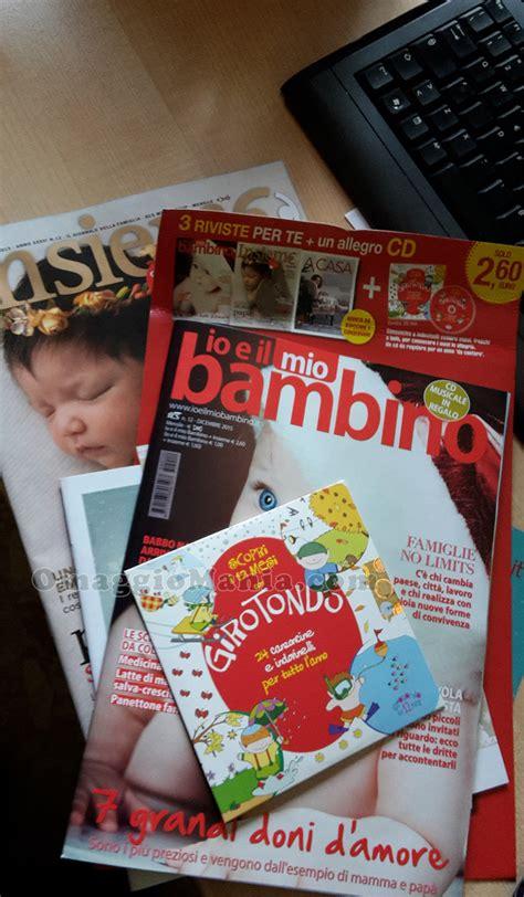 riviste gratis a casa cd omaggio con io e il mio bambino insieme e a casa