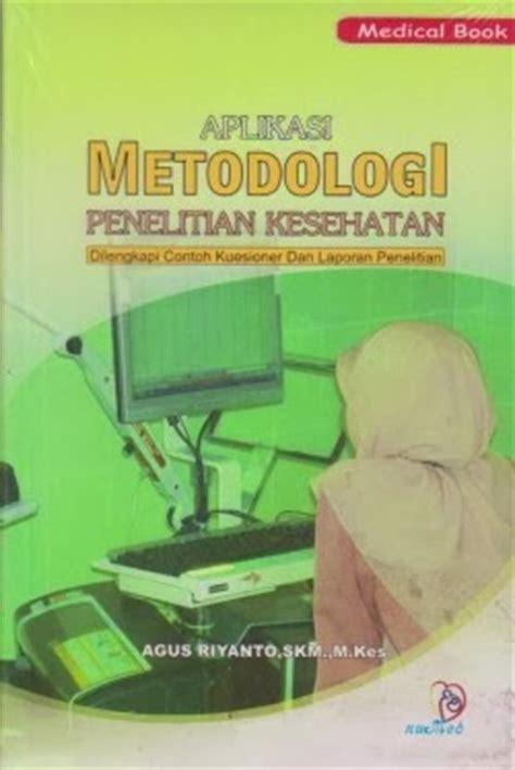 Buku Ajar Metodologi Penelitian Kesehatan toko buku sang media aplikasi metodologi penelitian kesehatan