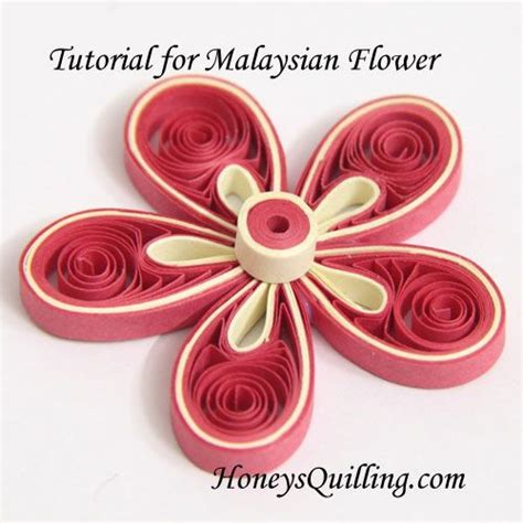 paper quilling basic tutorial paper quilling tutorial how to make malaysian flowers