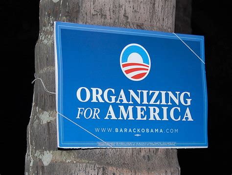 organizer for america obama organizing for america sign