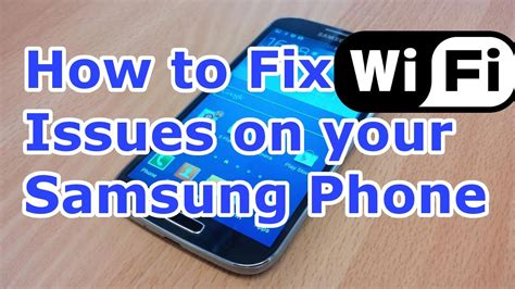 How To Repair Wifi by How To Fix Android Wifi Problems Samsung Galaxy S4
