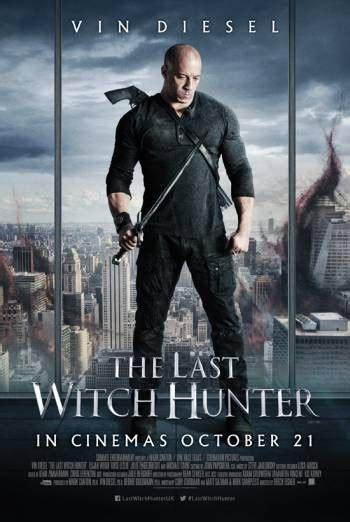 film online ultimul vanator de vrajitoare postere the last witch hunter ultimul v 226 nător de vrăjitoare