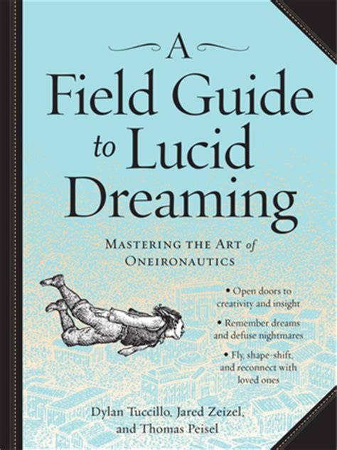 the energy field guide books a field guide to lucid dreaming mastering the of