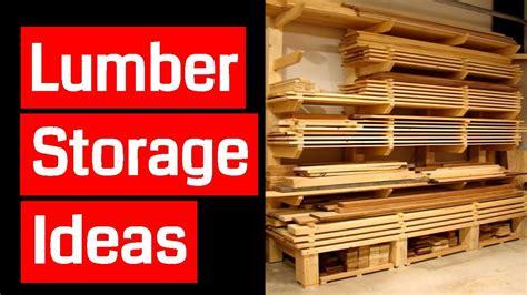 lumber storage ideas youtube