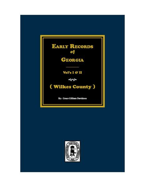Wilkes County Records Wilkes County Early Records Of Vols 1 2 Southern Historical Press Inc