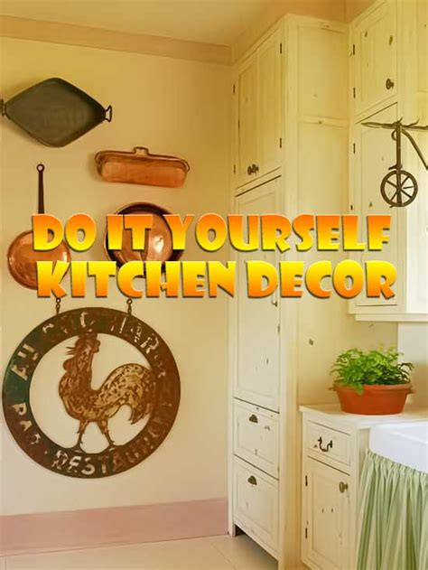 do it yourself home decor do it yourself kitchen wall decor kitchen paintings