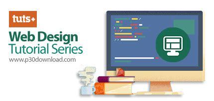 Web Design Tutorial Download | دانلود tutsplus web design tutorial series دوره های