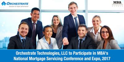 Mba National Technology Conference 2017 by Orchestrate Technologies Llc To Participate In Mba S