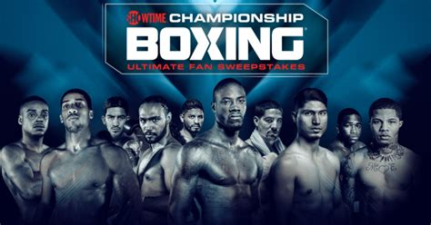 Showtime Boxing Sweepstakes - 2017 showtime chionship boxing sweepstakes winzily