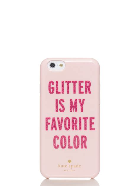 my favorite color is glitter kate spade new york glitter is my favorite color iphone 6