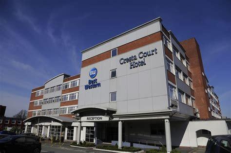 best western court hotel best western manchester altrincham cresta court hotel in