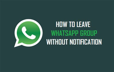 how to leave a how to leave whatsapp without notification