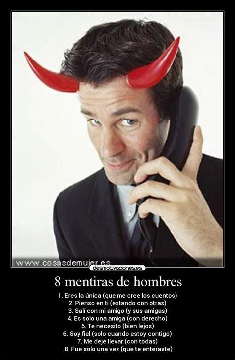 imagenes sarcasticas para los hombres 8 mentiras de hombres desmotivaciones