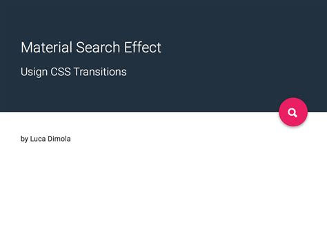 material design button effect css material design reveal effect material design search