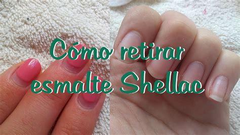 shellac en casa c 211 mo retirar esmalte shellac manicura semi permanente