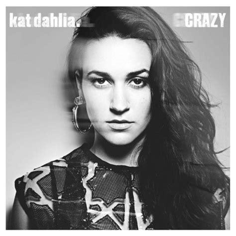 gratis kat dahlia crazy theo hepburn remix lagu music on 1 musica new music crazy kat dahlia free seeds ep