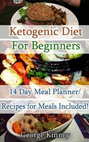 ketogenic diet for beginners 4 weeks of burning and power revival ketogenic diet for beginners the step by step guide for beginners books the world s catalog of ideas