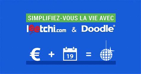 doodle une start up suisse à la conquête du monde doodle leetchi un partenariat pour faire grossir la