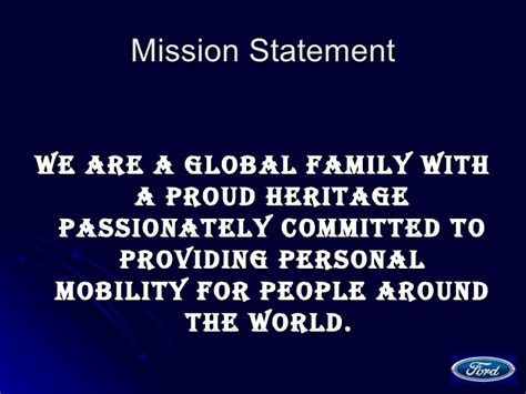 Ford Motor Company Mission Statement by Ford Motor Company