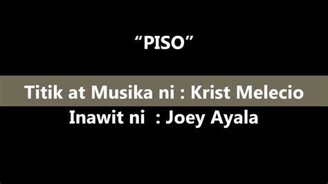 piso lyrics youtube - Piso Joey Ayala Lyrics