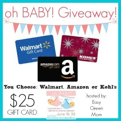 Walmart Amazon Gift Card - you choose 25 gift card ohbaby giveaway easy green mom
